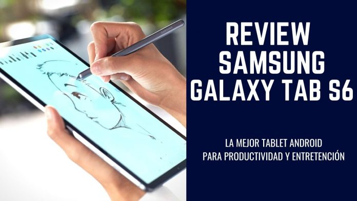 Review Galaxy Tab S6