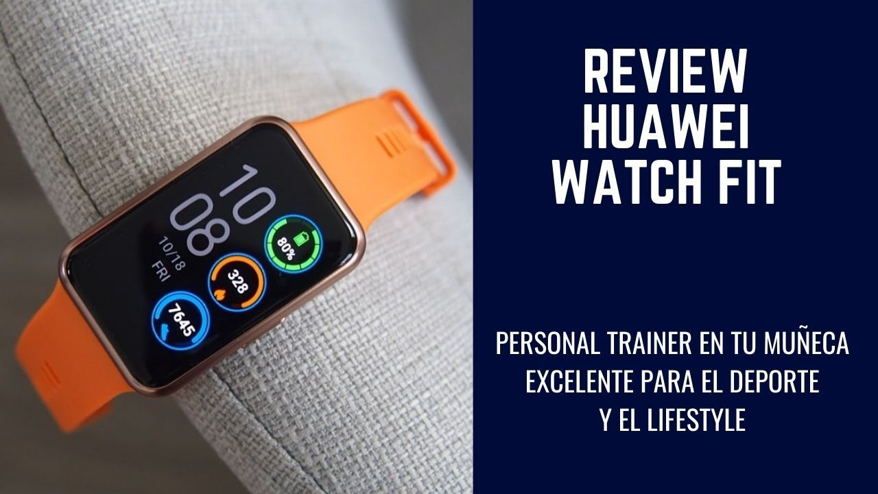Review Watch Fit de Huawei