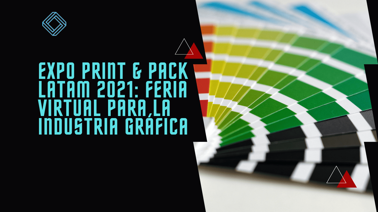 Expo Print and Pack Latam 2021