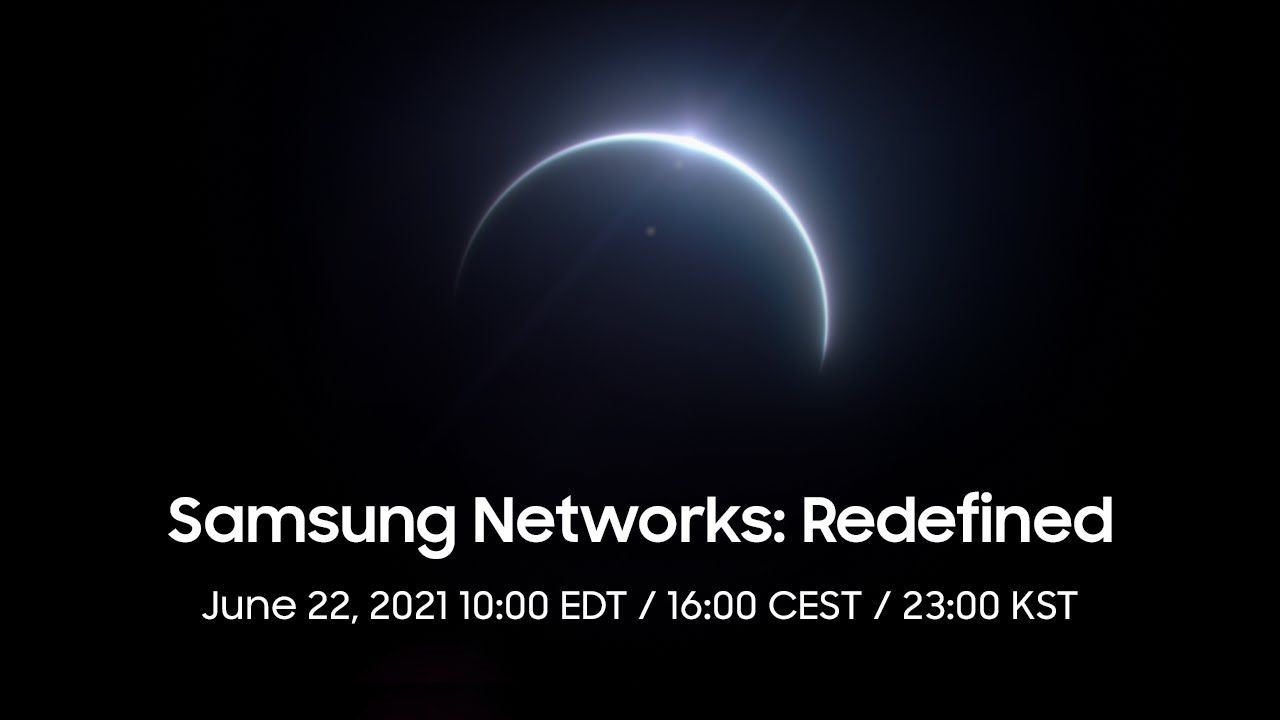 Samsung Networks: Redifined